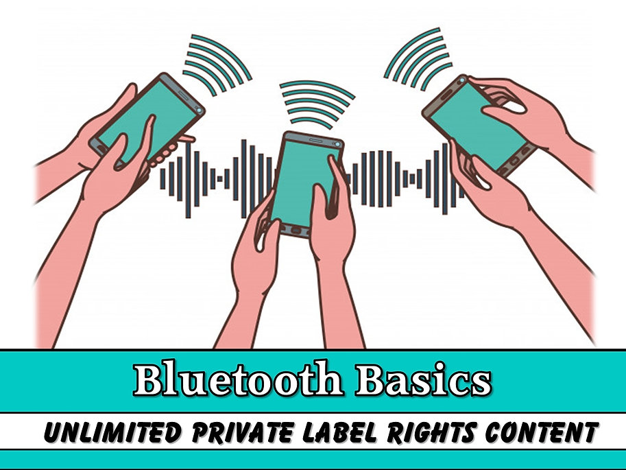 Bluetooth Basics PLR Content