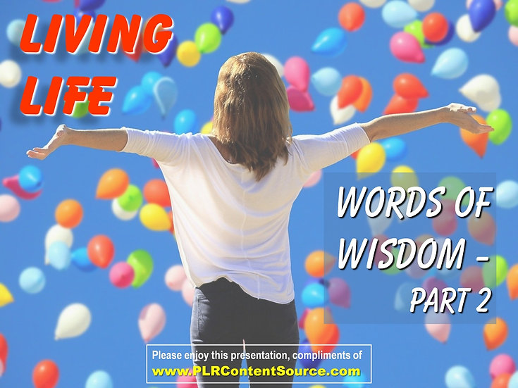 Living Life Part 2 Words of Wisdom Video Quote Collection