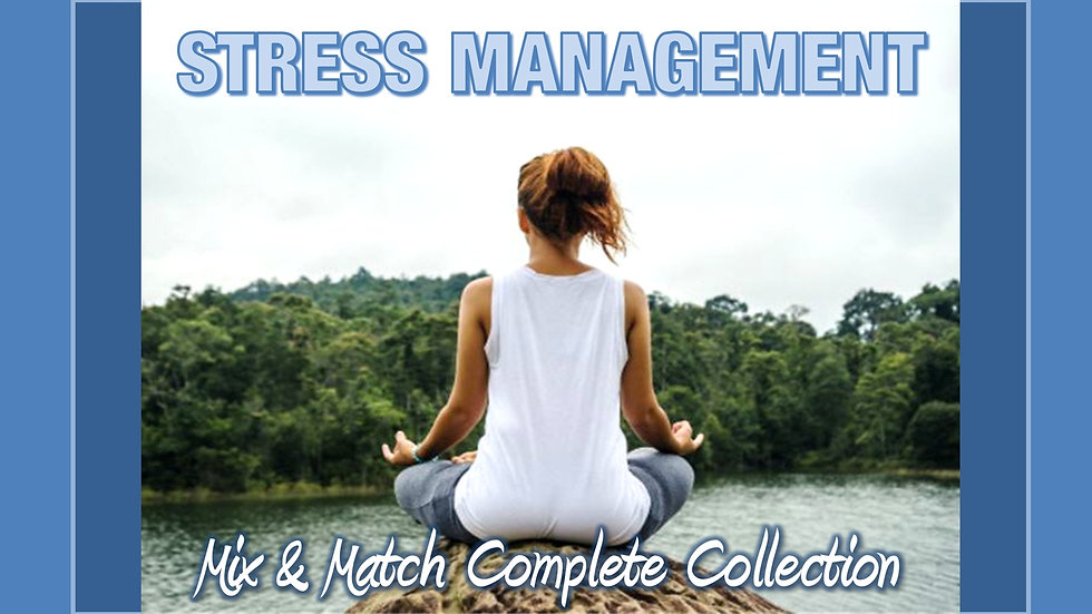 Stress Management Mix and Match COMPLETE Collection
