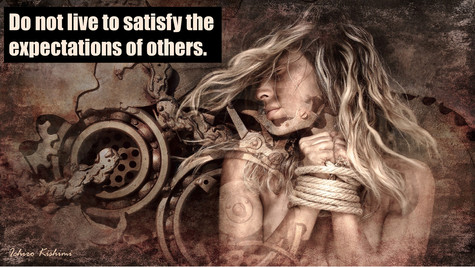 Do Not Live To Satisfy Others