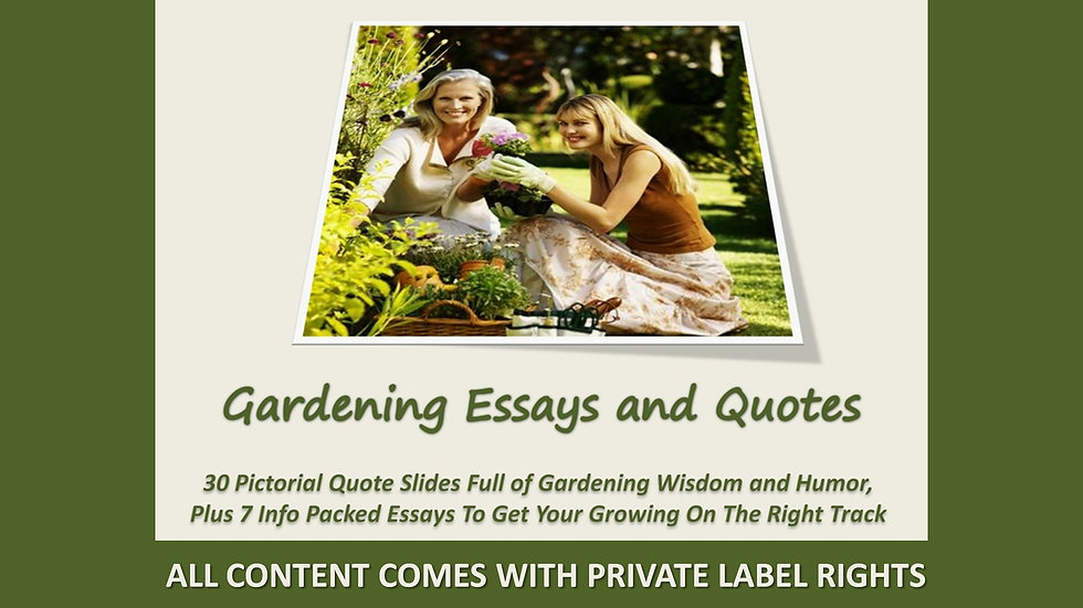 Gardening Photo Essays and Quotes