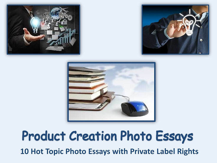 10 PLR Product Creation Photo Essays