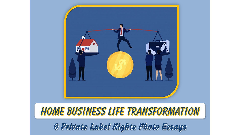 Home Business Life Transformation Private Label Content Pack