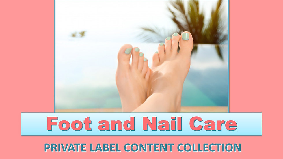 Foot and Nail Care PLR Product Pack