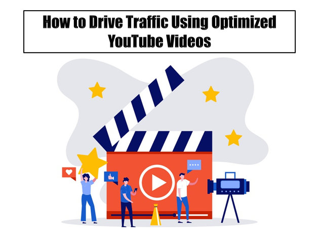 How to Drive Traffic Using Optimized YouTube Videos