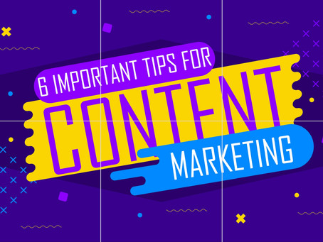 6 Important Tips For Content Marketing