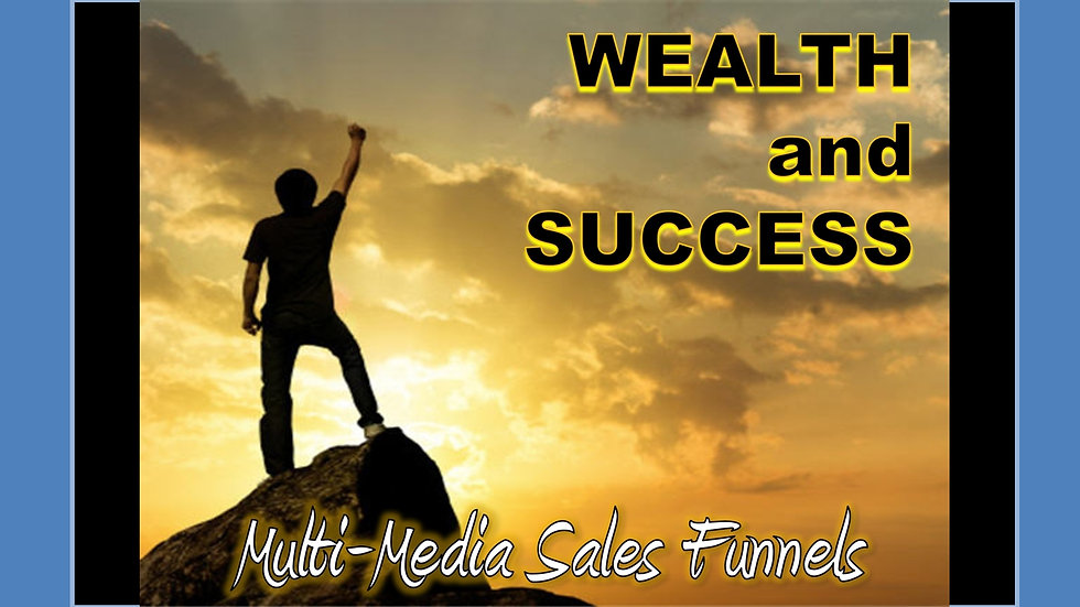 Wealth and Success Mix and Match Multimedia Sales Funnels