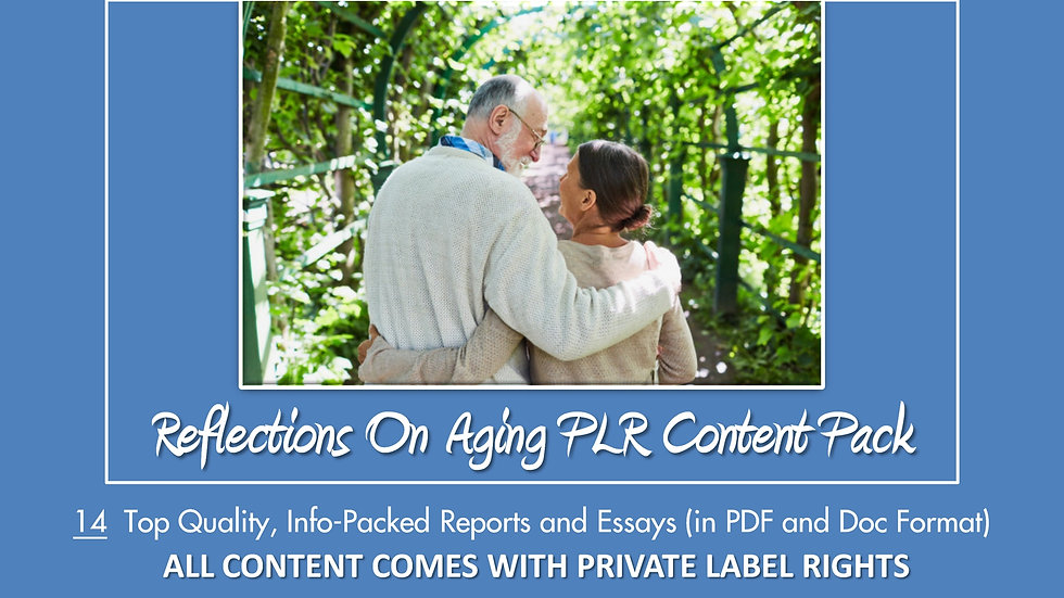Reflections on Aging PLR Content Pack
