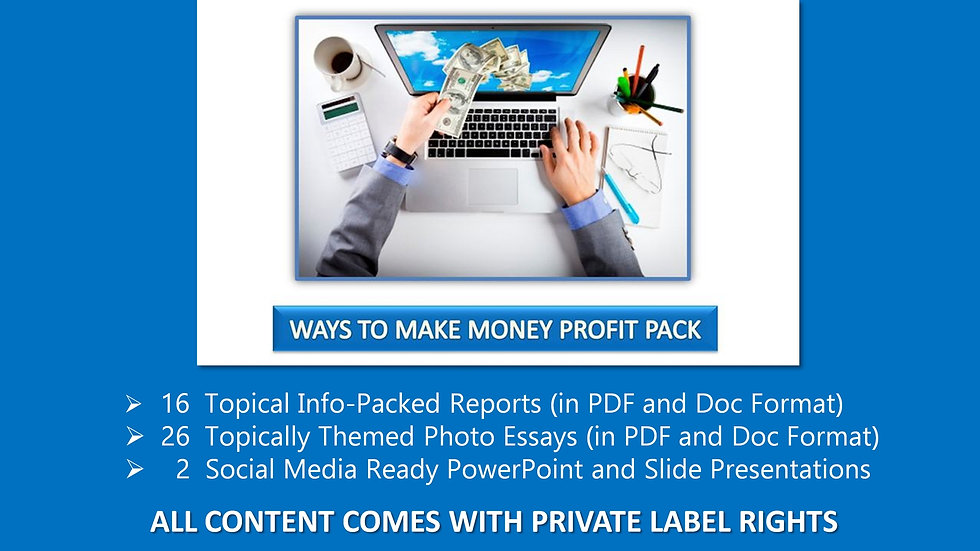 Ways To Make Money Private Label Profit Pack