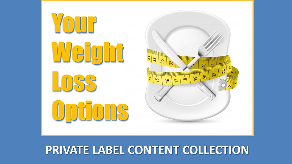 Your Weight Loss Options PLR Product Pack