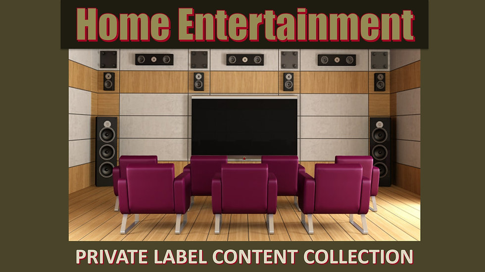 Home Entertainment PLR Product Pack