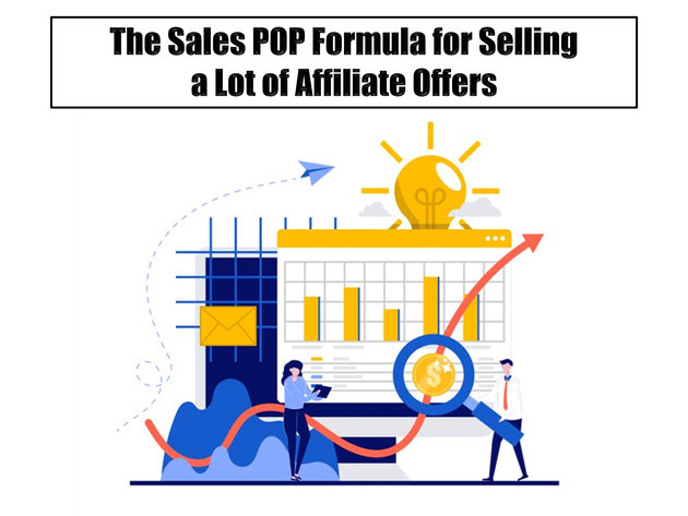 The Sales POP Formula for Selling a Lot of Affiliate Offers