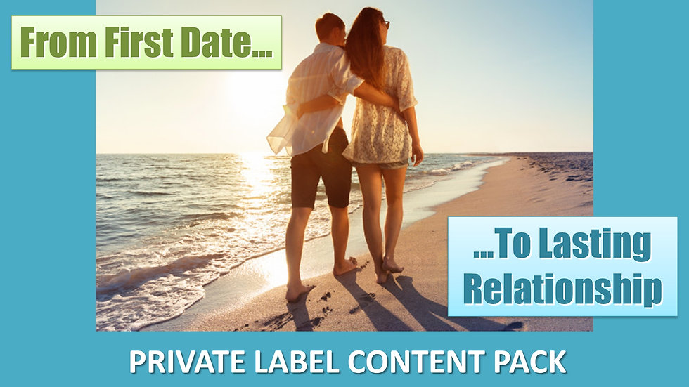 From First Date to Lasting Relationship PLR Pack