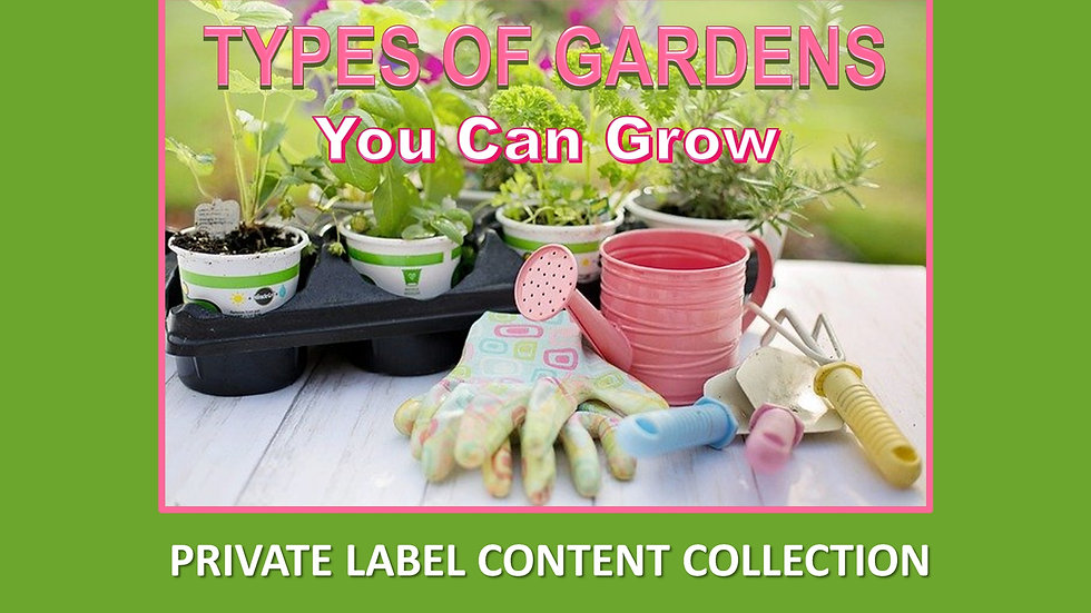 Types of Gardens PLR Product Pack