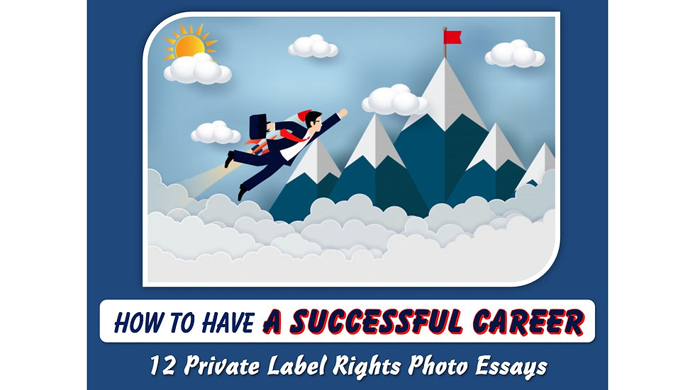 How to Have A Successful Career Private Label Content Pack