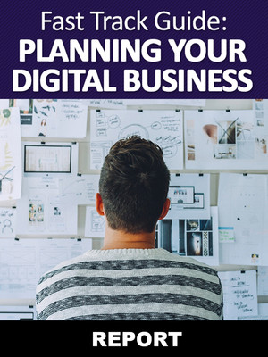 Planning Your Digital Business Report
