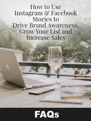 How to Use Instagram and Facebook Stories to Drive Brand Awareness FAQs