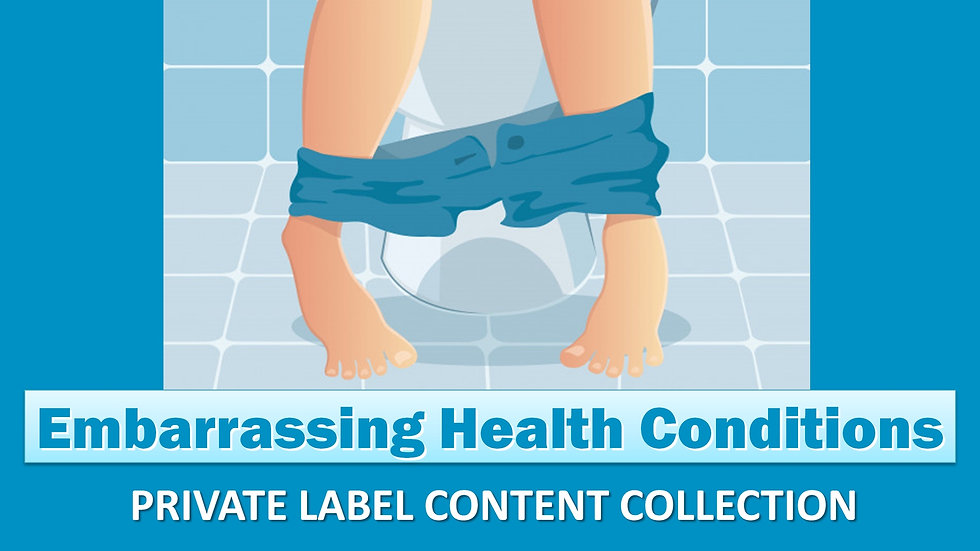 Embarrassing Health Conditions PLR Product Pack
