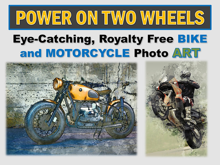 POWER On TWO WHEELS Photo Art Collection