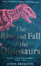 The rise and fall of the dinsosaurs