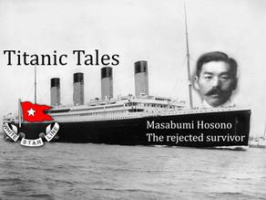 Titanic Tales : The rejected survivor