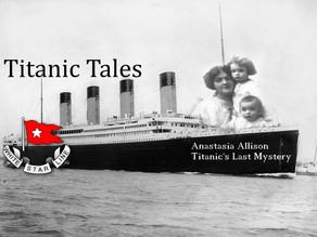 Titanic Tales: Anastasia Allison