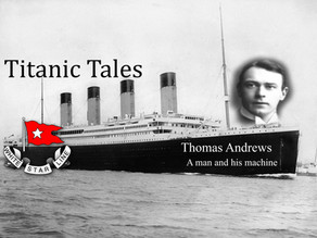 Titanic Tales: A man and his machine