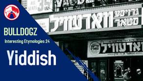 Interesting Etymologies 24: Yiddish
