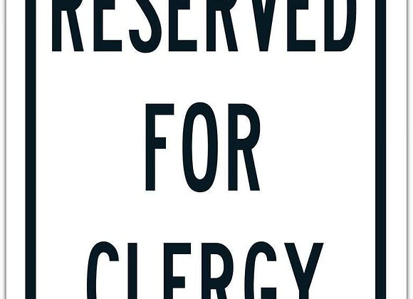 Black Reserved for Clergy Parking Sign Large Poster Funny Art Decor Vintage