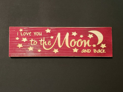 Engraved Sign - To the Moon
