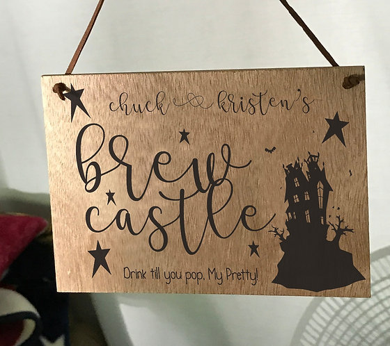CUSTOMIZED Brew Castle 5X7 Oak Sign