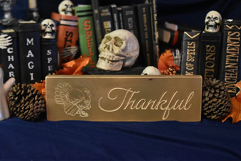 Engraved Sign - Thankful