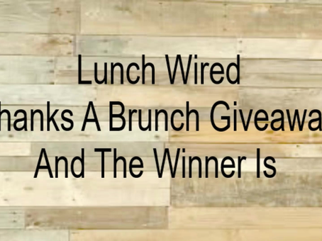 Thanks A Brunch...The Winner Is