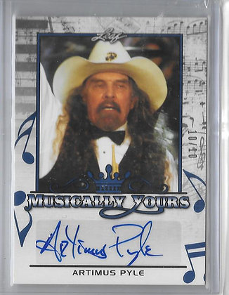 MUSICALLY YOURS ARTIMUS PYLE /10