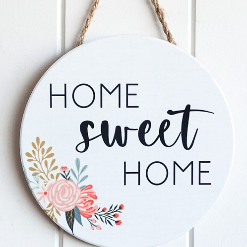 """""""Home sweet home"""" Wall hanging plaque"""