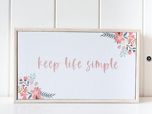"""""""Keep Life Simple"""" Framed Canvas"""
