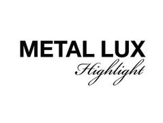 METAL LUX Highlight