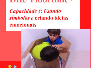 DIR/Floortime- Capacidade 5