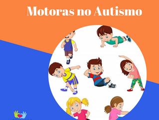 Dificuldades Motoras no Autismo