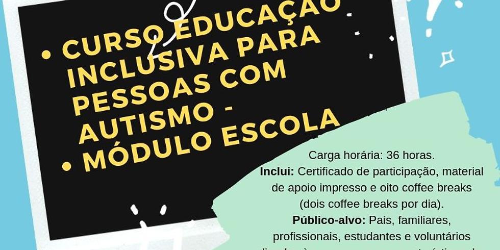 Curso Educação Inclusiva para Pessoas com Autismo- Modulo Escola