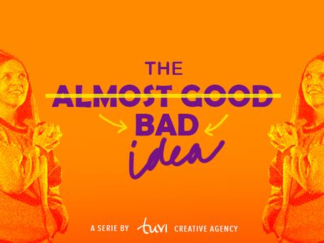 The Almost-Good idea