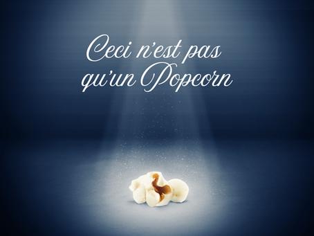 Just Popcorn? Nope...