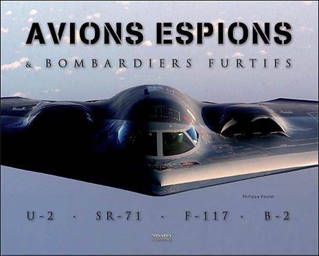 AVIONS ESPIONS & bombardiers furtifs