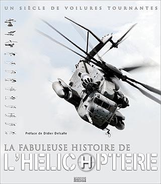 La FABULEUSE HISTOIRE de L'HÉLICOPTÈRE