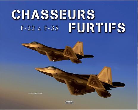 CHASSEURS FURTIFS F-22 & F-35