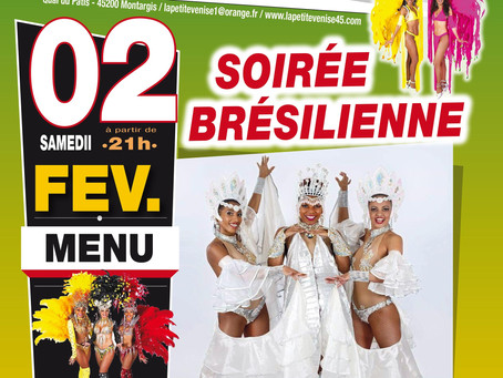SOIRÉE BRISILIENNE LE 02 FÉVRIER