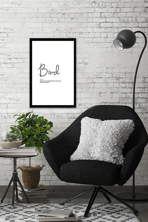 Bird is the word print