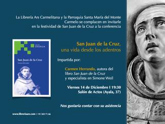 San Juan de la Cruz - Una vida desde los adentros