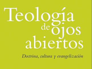 """Presentación del libro """"Teología de los ojos abiertos"""""""