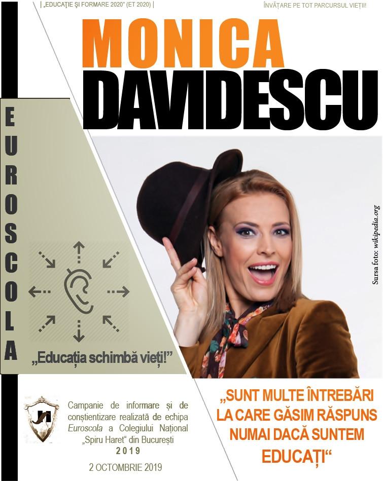 """Monica DAVIDESCU  (T.N.B.): """"SUNT MULTE ÎNTREBĂRI LA CARE GĂSIM RĂSPUNS NUMAI DACĂ SUNTEM EDUCAȚI"""""""